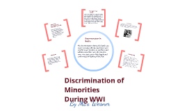 Copy of Discrimination of Minorities during WWI
