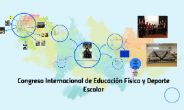 Copy of congreso internacional de educacion fisica y deporte escolar
