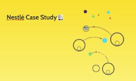 Nestlé Case Study