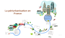 La périurbanisation en France