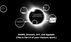 SOAPS, Einstein, 911, and Appeals