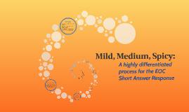 Mild, Medium, Spicy: