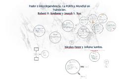 Copy of Poder e Interdependencia. La Política Mundial en Transición