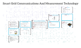Smart Grid Communications And Measurement Tecnology