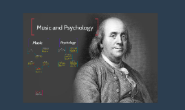 Ben Franklin Music and Psychology