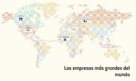 Las empresas más grandes del mundo