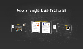 Welcome to English 10 with Mrs. Martin!