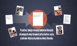 Przedstaw, funkcje w kreakcji bohaterów literacjich ukrywają