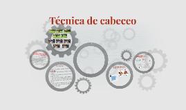 Copy of Técnica de cabeceo