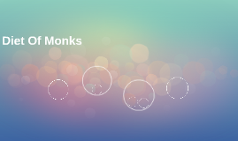 Diet Of Monks