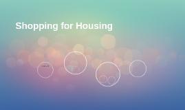 Shopping for Housing