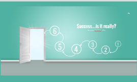 Success...is it really?
