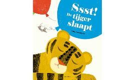 Ssst ! De tijger slaapt