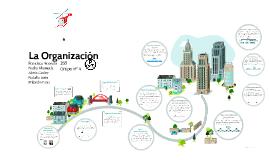 Copy of La Organizacion