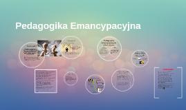 Copy of Pedagogika Emancypacyjna