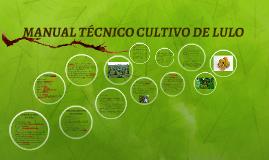 MANUAL TÉCNICO CULTIVO DE LULO