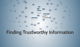 Finding Trustworthy Information