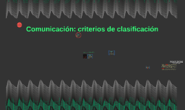 Comunicación: criterios de clasificación