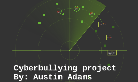 Copy of Cyberbullying project