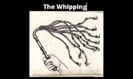 The Whipping