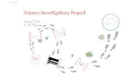 Copy of Copy of Science Investigatory Project (Group 7)
