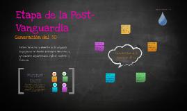 Copy of Etapa de la Post-Vanguardia