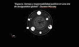Copy of Espacio, tiempo y responsabilidad política en una era de des
