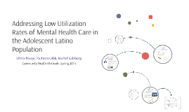 Mental Health Care in the Adolescent Latino Population