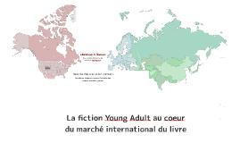 La littérature Young Adult en Amérique et en Europe