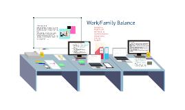 Copy of Work Family Balance