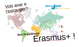 Copy of Una oportunitat a l'estranger: Erasmus+