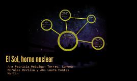 El Sol, horno nuclear