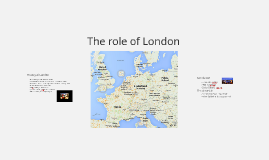 The role of London