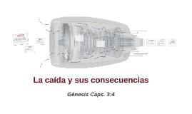 Copy of La caida y sus consecuencias