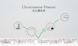 Chromosome disease