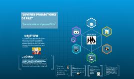 JOVENES PROMOTORES DE PAZ (Comunicación en el postconflicto)
