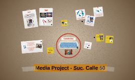 Media Project - Suc. Calle 50