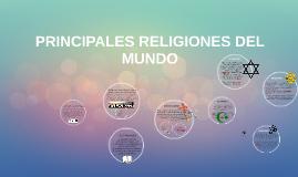 Copy of PRINCIPALES RELIGIONES DEL MUNDO