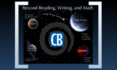 Beyond Reading, Writing, and Math