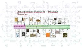 Línea de tiempo: Historia de la Psicología Fisiológica