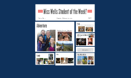 Miss Wells Student of the Week?