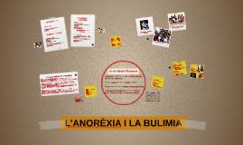 L'ANOREXIA I LA BULIMIA