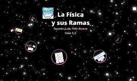 La Física y sus Ramas
