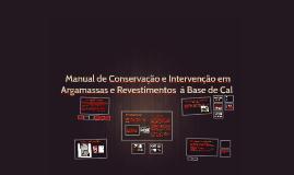 Manual de Conservação e Intervenção em Argamassas e Revesti