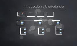 Introduccion a la ortodoncia
