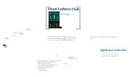 Dead Father's Club