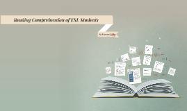 Copy of Reading Comprehension of ESL Students