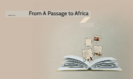 From A Passage to Africa