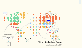 China, Australia y Rusia