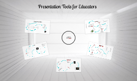Presentation Tools for Educators!